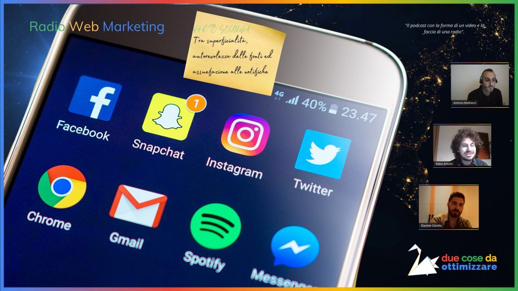 Radio Web Marketing, il podcast. In questo primo episodio, parliamo di Facebook, Linkedin e Google: Superficialità, controllo delle fonti e notifiche