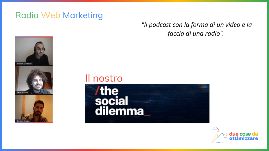 Radio Web Marketing, il podcast. In questo primo episodio, parliamo di The Social Dilemma.
